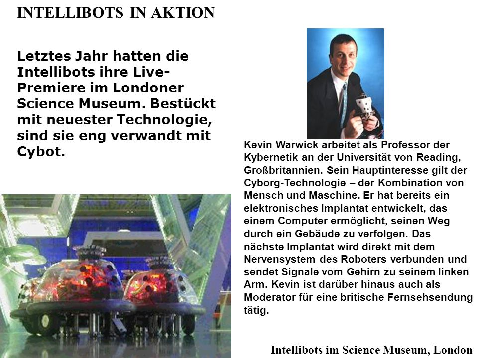 INTELLIBOTS IN AKTION