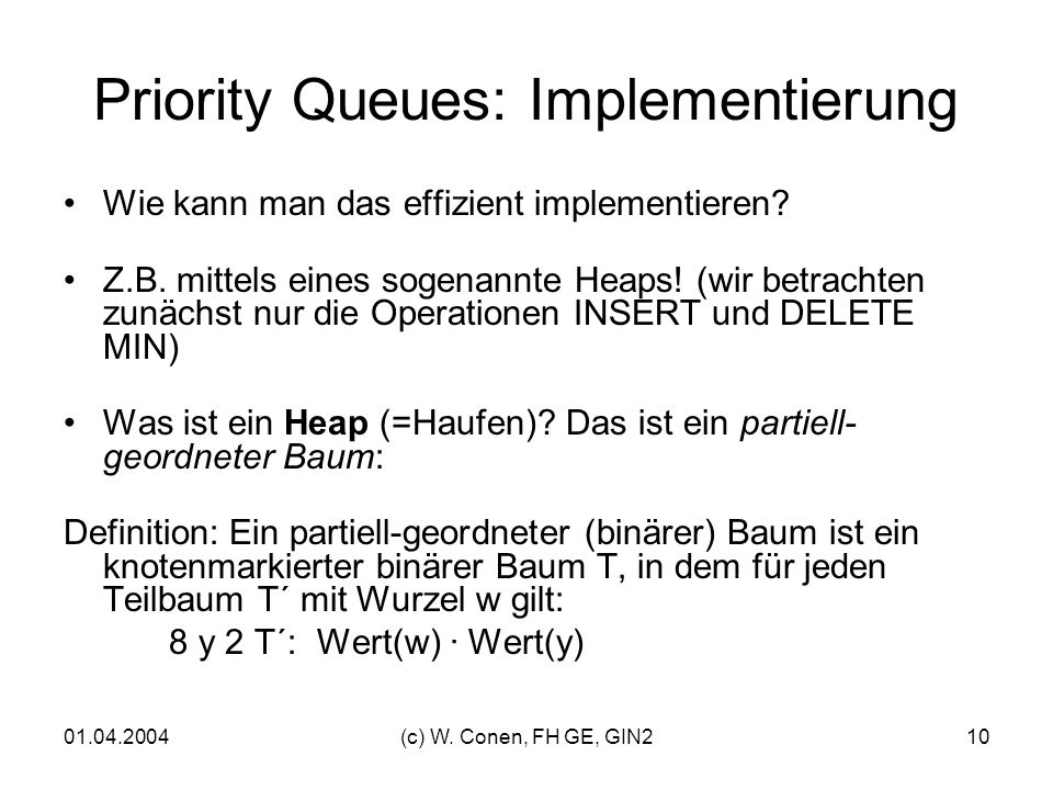 Priority Queues: Implementierung