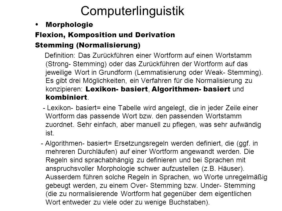 Computerlinguistik Morphologie Flexion, Komposition und Derivation