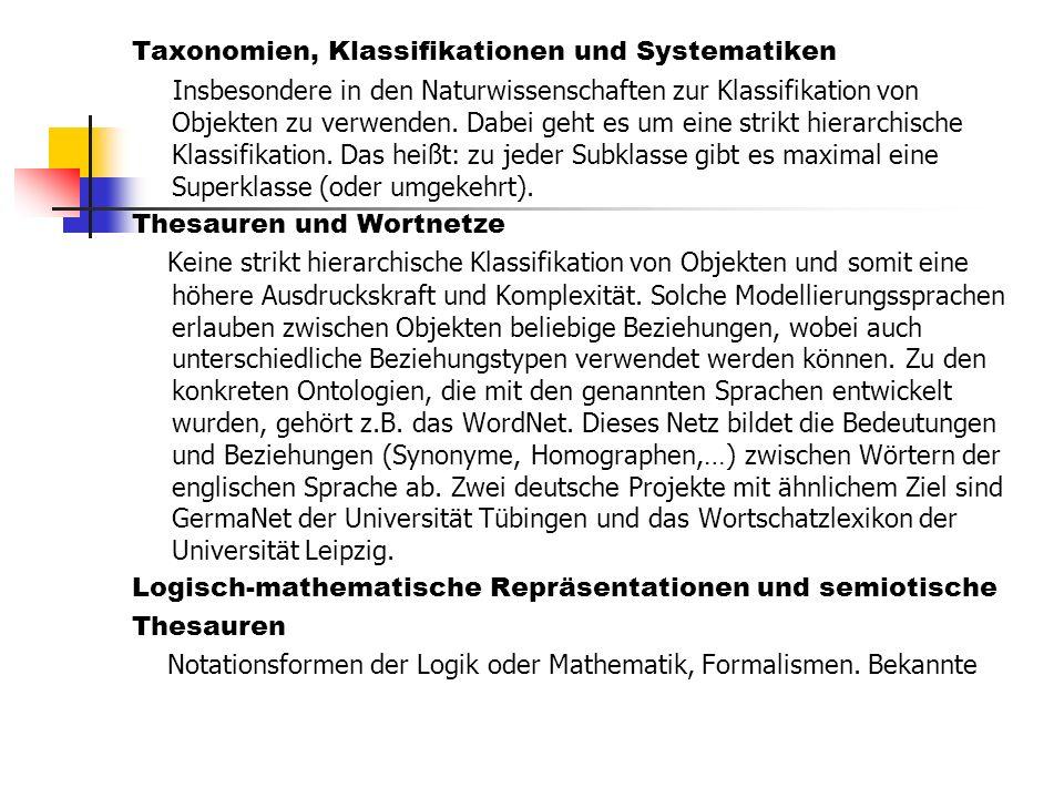 Taxonomien, Klassifikationen und Systematiken
