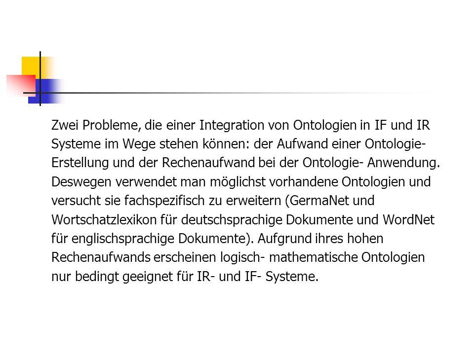 Zwei Probleme, die einer Integration von Ontologien in IF und IR