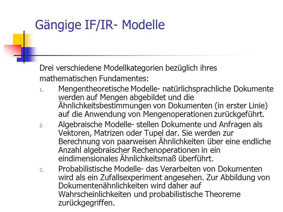 Gängige IF/IR- Modelle