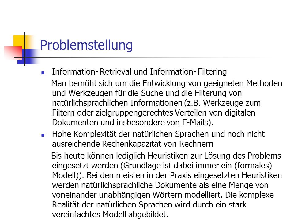 Problemstellung Information- Retrieval und Information- Filtering