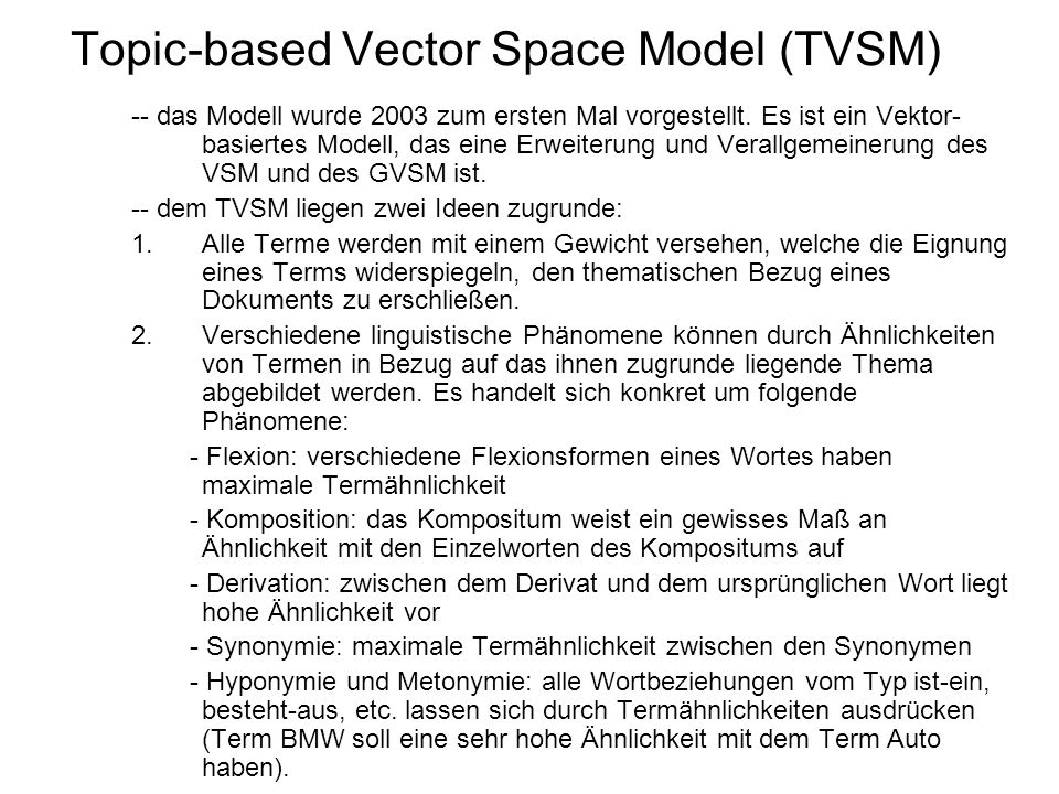 Topic-based Vector Space Model (TVSM)