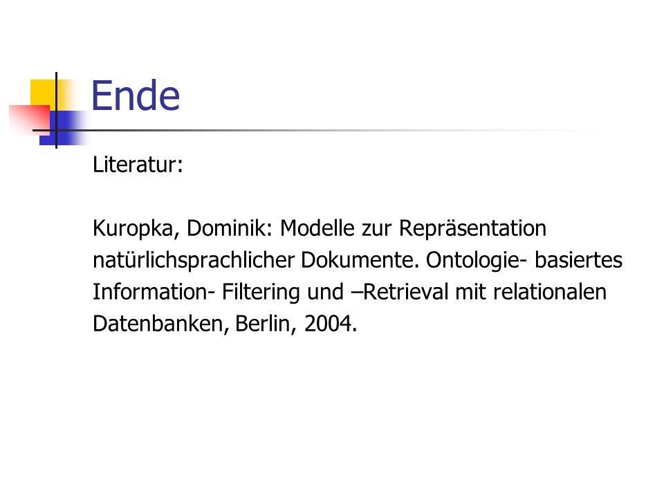 Ende Literatur: Kuropka, Dominik: Modelle zur Repräsentation