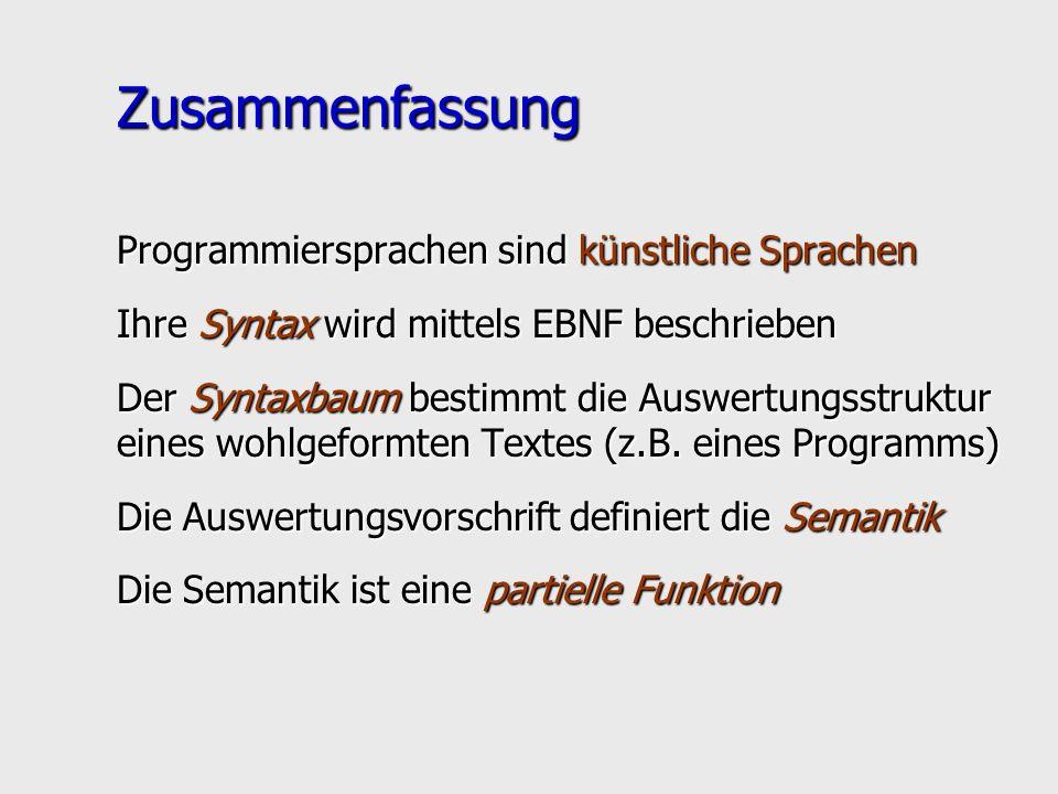 Zusammenfassung Programmiersprachen sind künstliche Sprachen