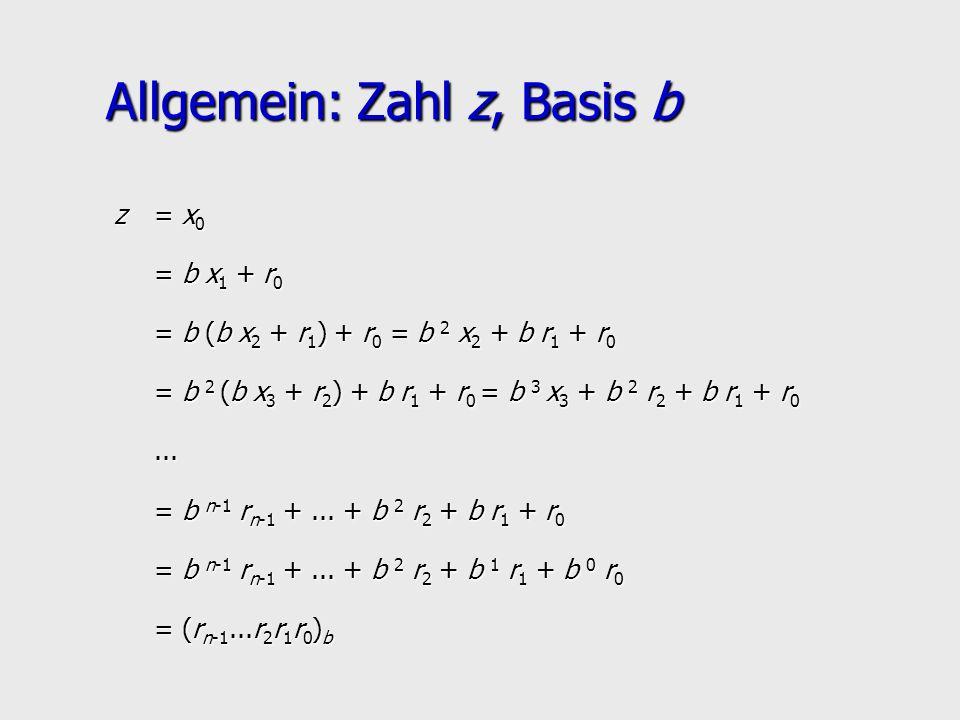 Allgemein: Zahl z, Basis b