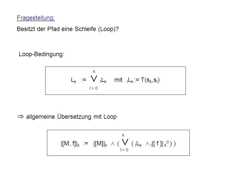 ⇒ allgemeine Übersetzung mit Loop