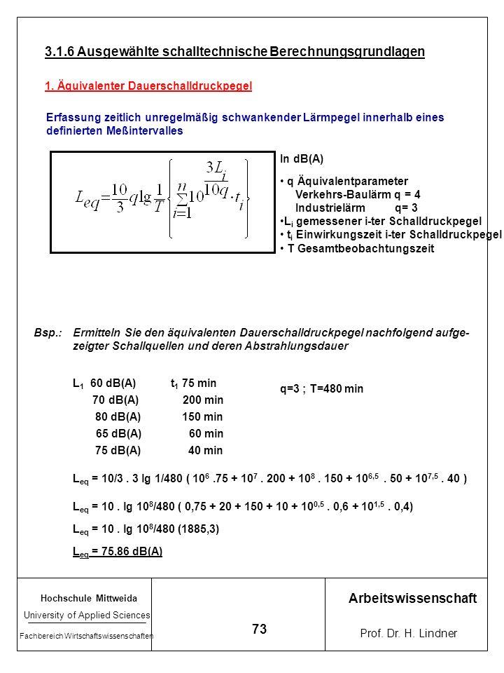3.1.6 Ausgewählte schalltechnische Berechnungsgrundlagen