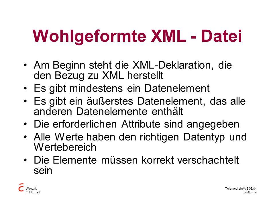 Wohlgeformte XML - Datei