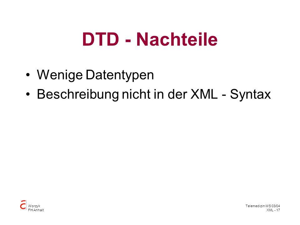 DTD - Nachteile Wenige Datentypen