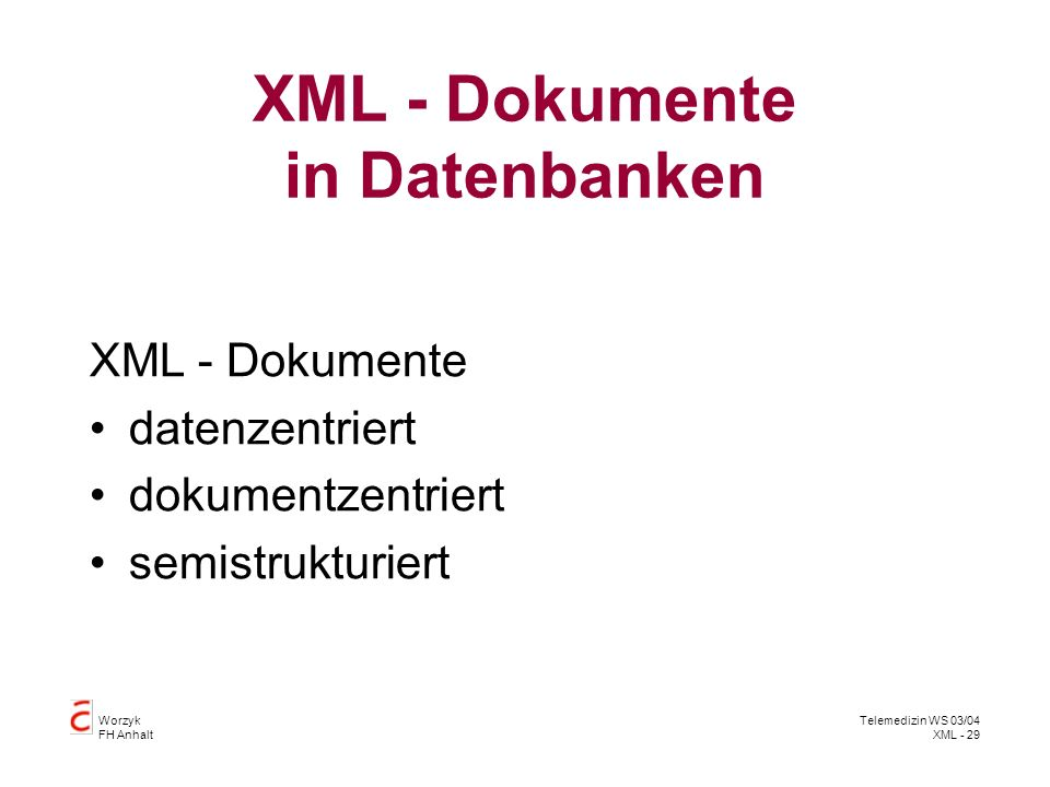 XML - Dokumente in Datenbanken