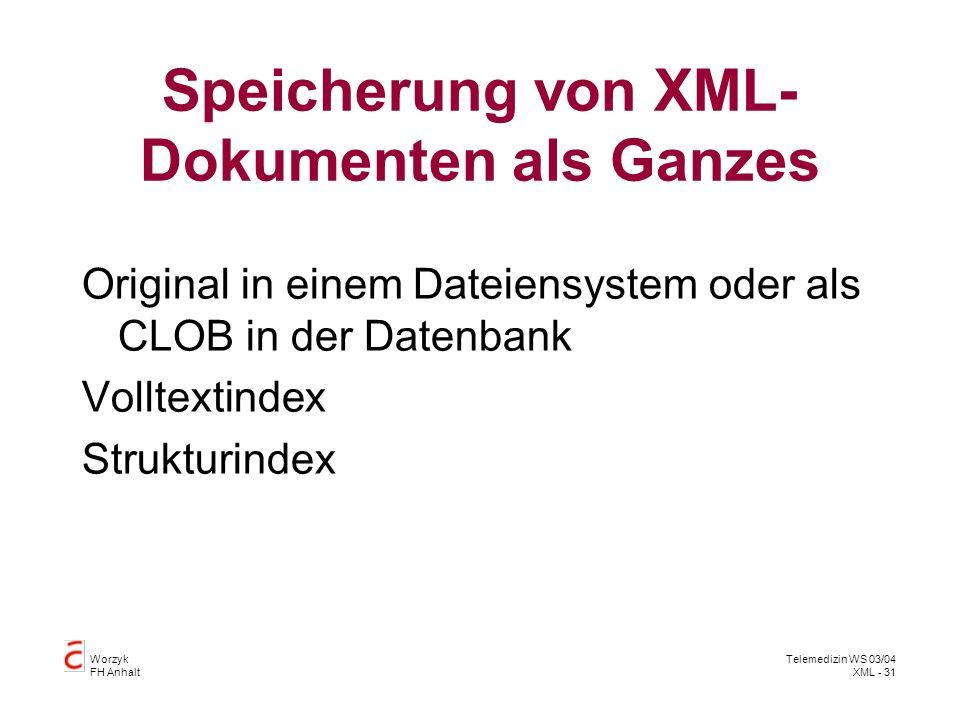 Speicherung von XML-Dokumenten als Ganzes