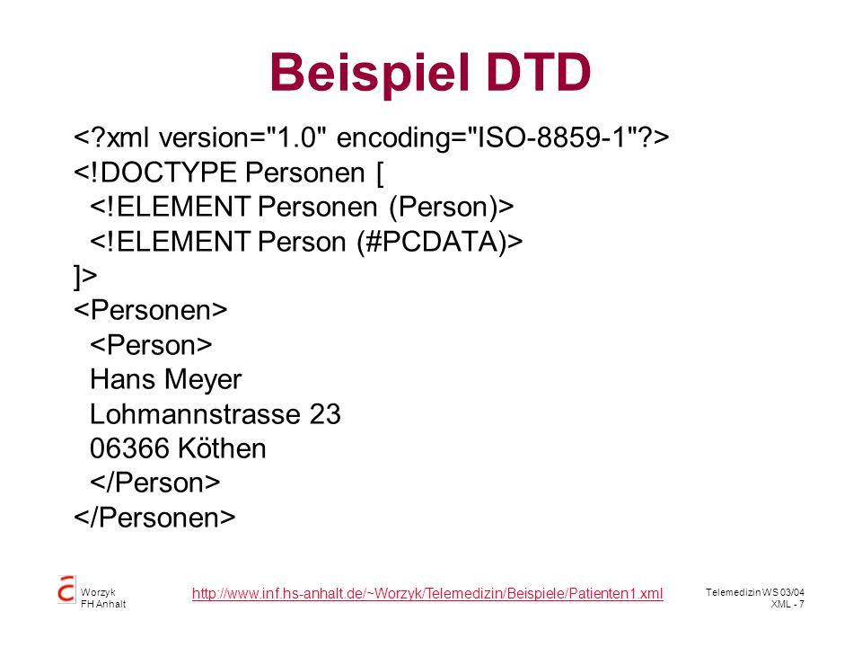 Beispiel DTD < xml version= 1.0 encoding= ISO-8859-1 >