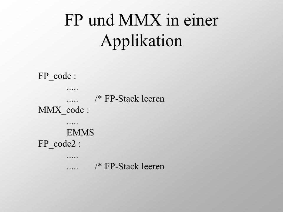 FP und MMX in einer Applikation