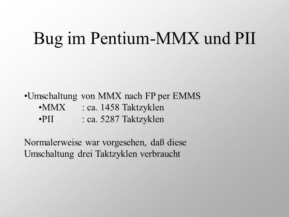 Bug im Pentium-MMX und PII
