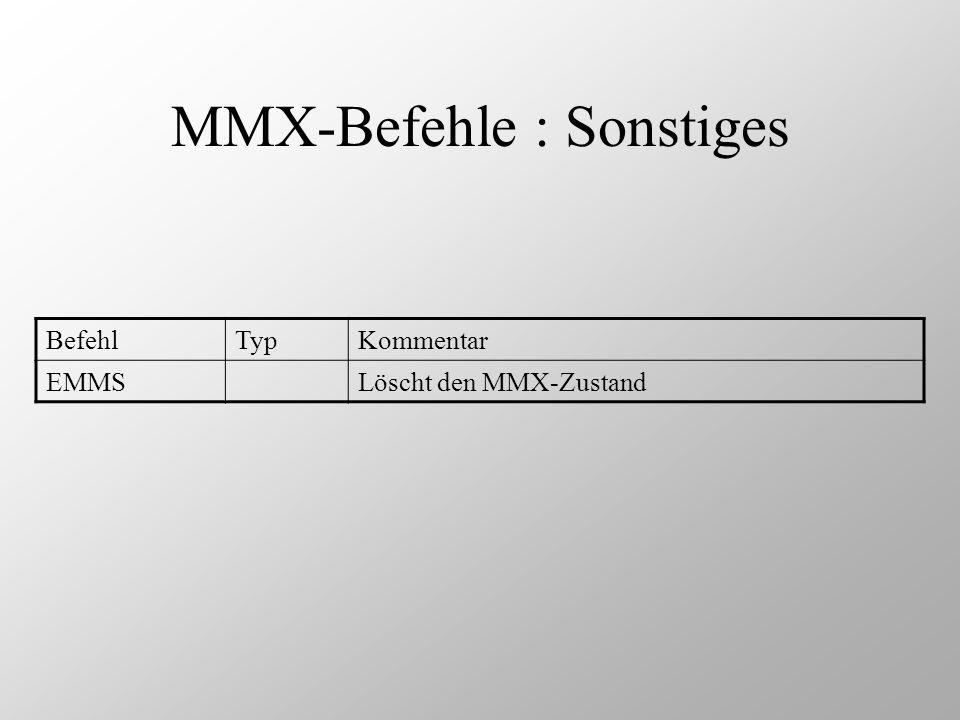 MMX-Befehle : Sonstiges
