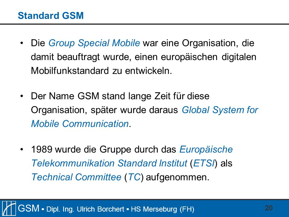 Standard GSM