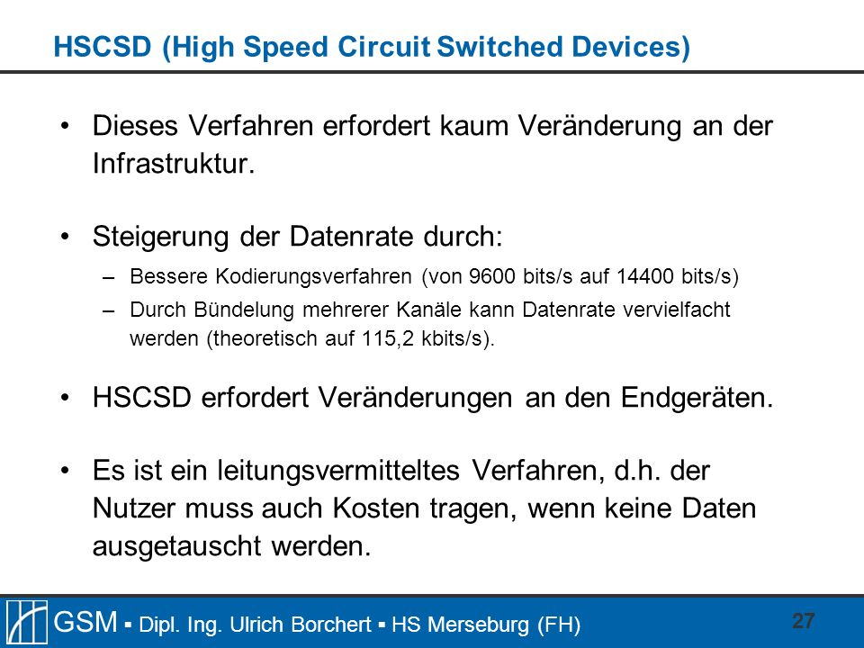 HSCSD (High Speed Circuit Switched Devices)