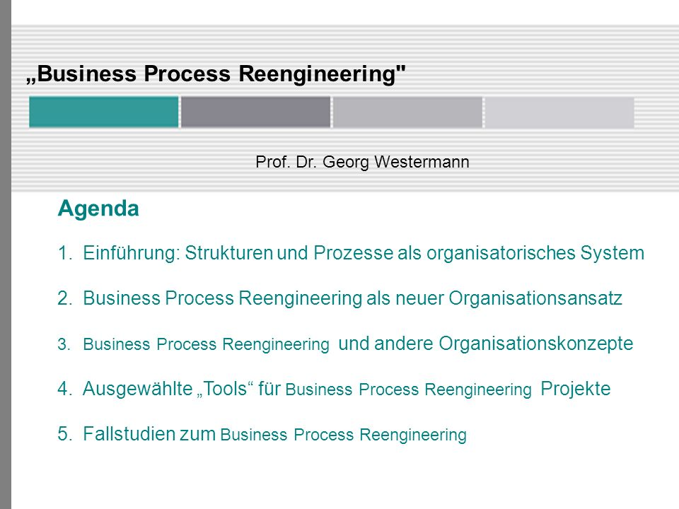 """Business Process Reengineering"