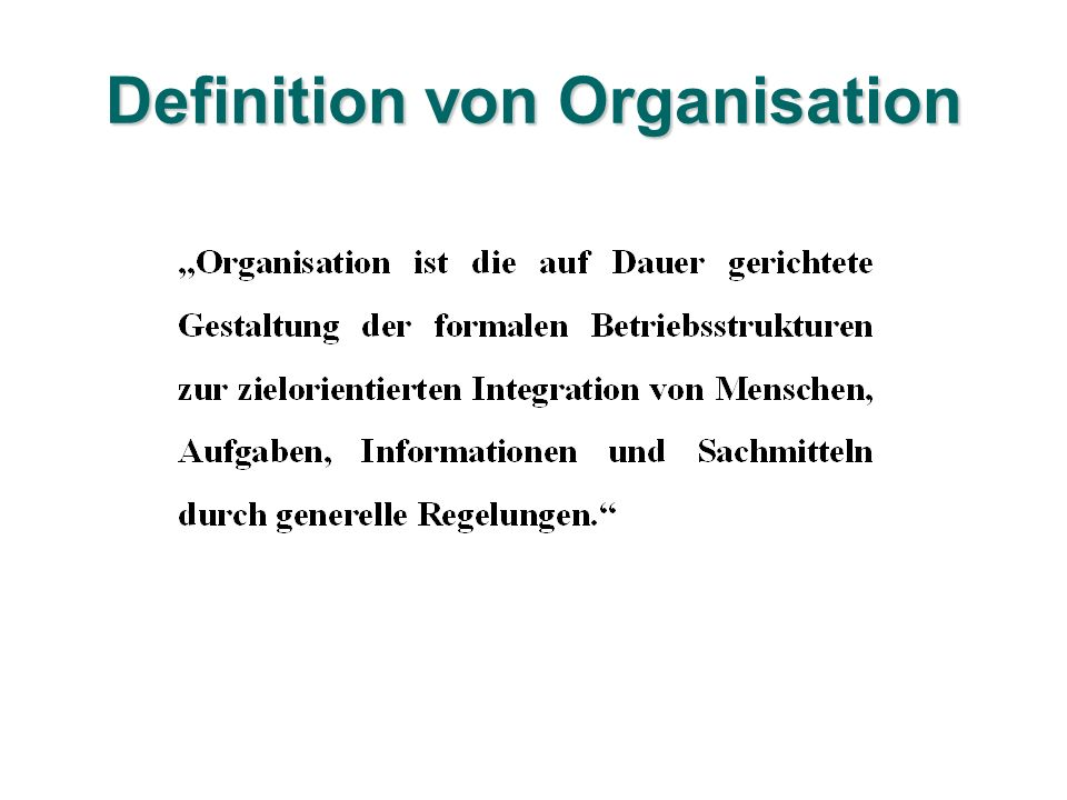 Definition von Organisation