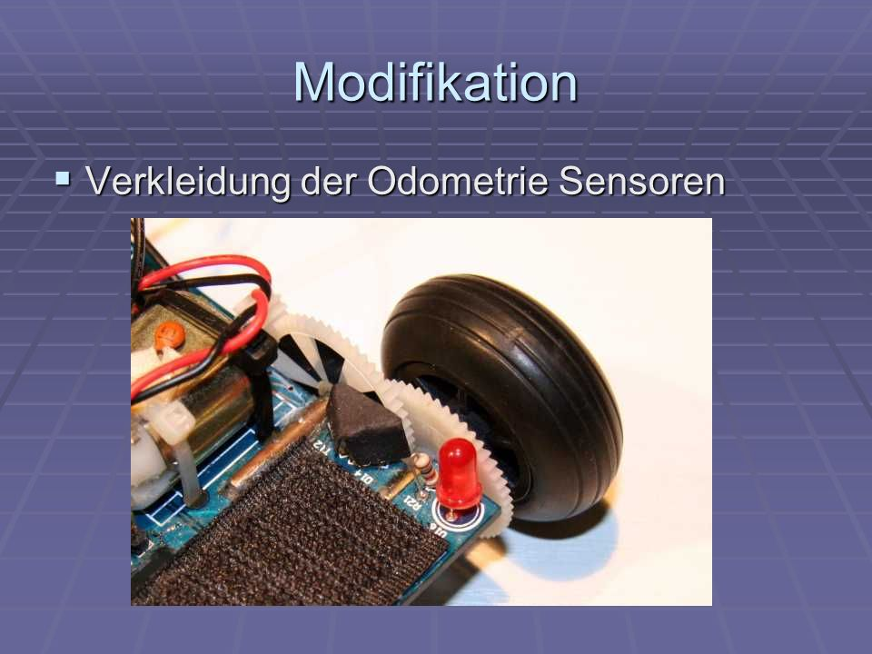 Modifikation Verkleidung der Odometrie Sensoren