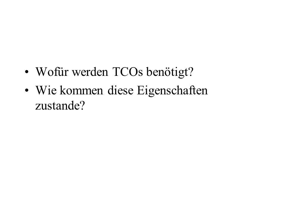 Wofür werden TCOs benötigt