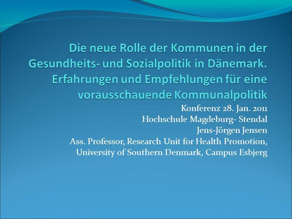 Konferenz 28. Jan. 2011Hochschule Magdeburg- Stendal. Jens-Jörgen Jensen. Ass. Professor, Research Unit for Health Promotion,