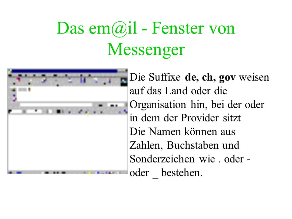 Das em@il - Fenster von Messenger