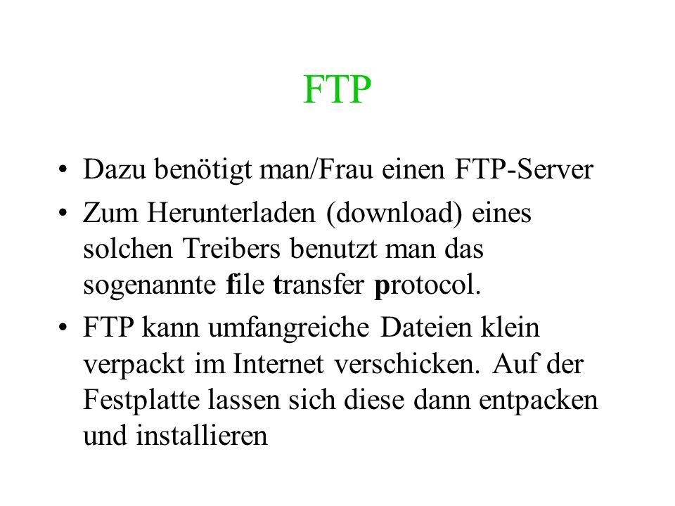 FTP Dazu benötigt man/Frau einen FTP-Server