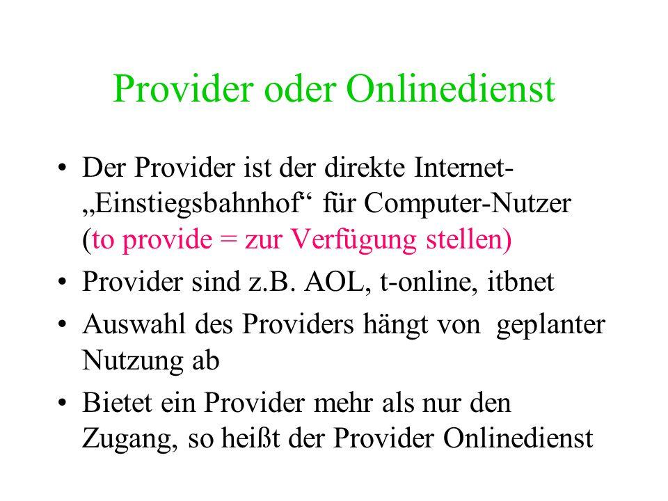 Provider oder Onlinedienst