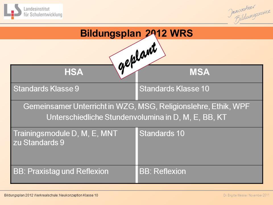 geplant Bildungsplan 2012 WRS HSA MSA Standards Klasse 9