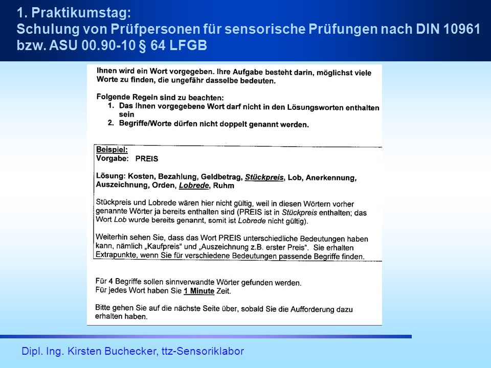1.Praktikumstag: Schulung von Prüfpersonen für sensorische Prüfungen nach DIN 10961 bzw.