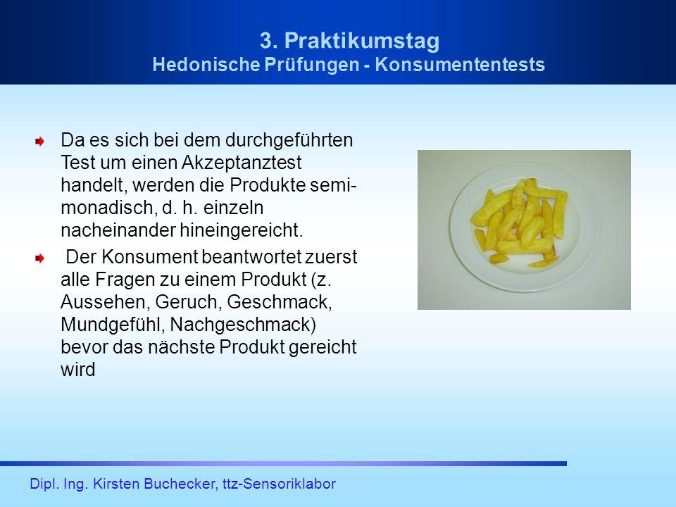 3. Praktikumstag Hedonische Prüfungen - Konsumententests