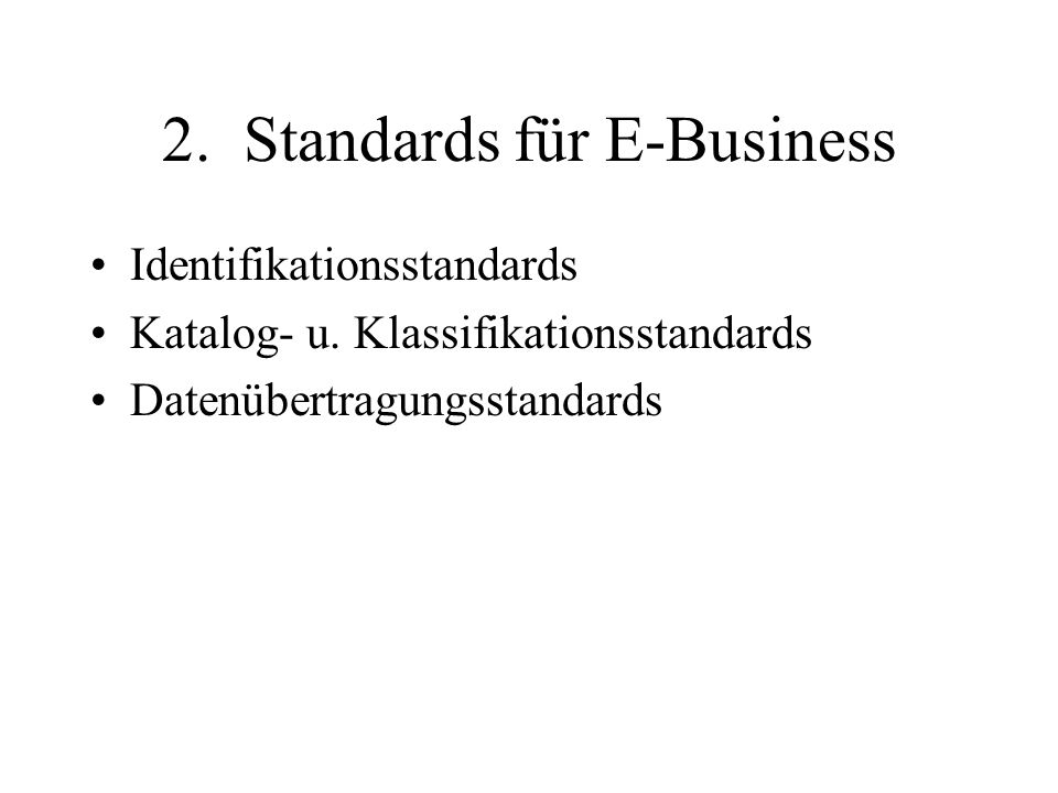 2. Standards für E-Business