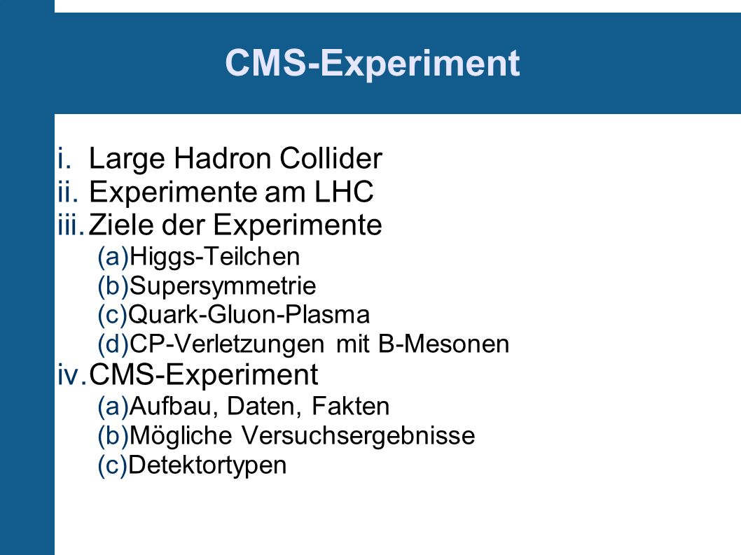 CMS-Experiment Large Hadron Collider Experimente am LHC