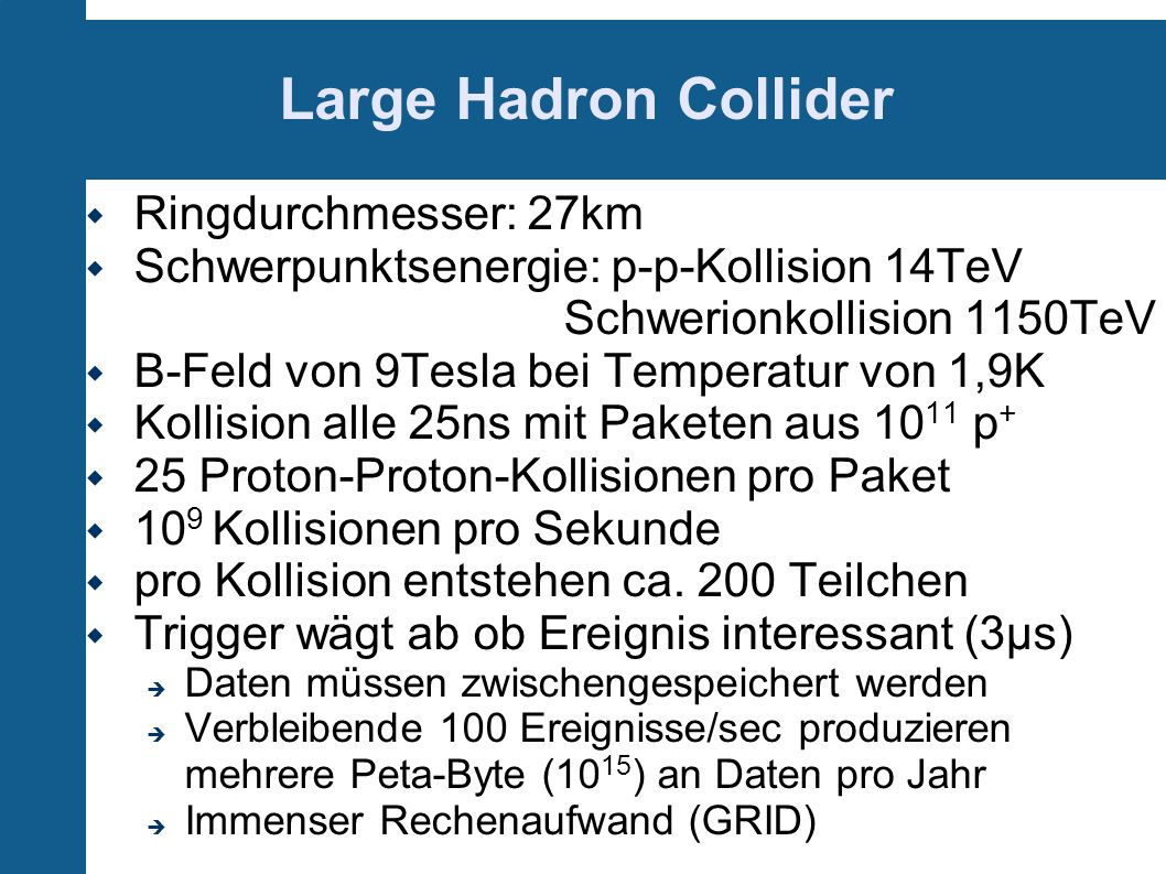 Large Hadron Collider Ringdurchmesser: 27km