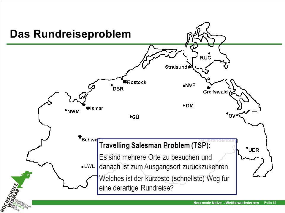 Das Rundreiseproblem Travelling Salesman Problem (TSP):