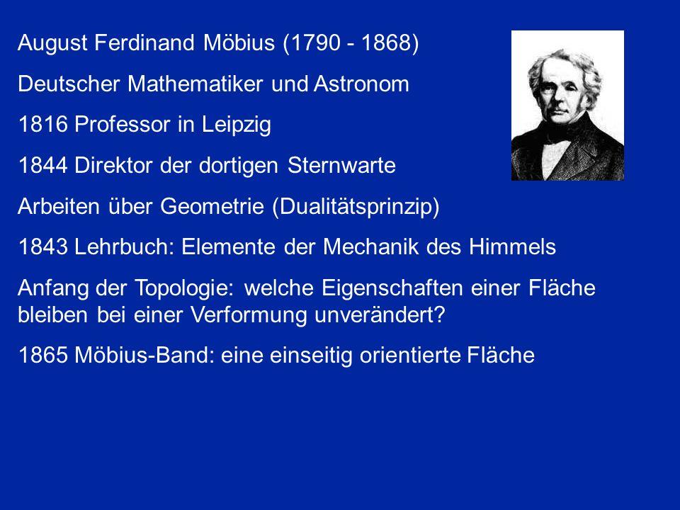 August Ferdinand Möbius (1790 - 1868)