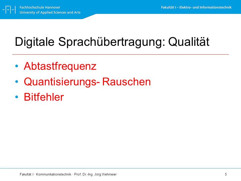 Digitale Sprachübertragung: Qualität