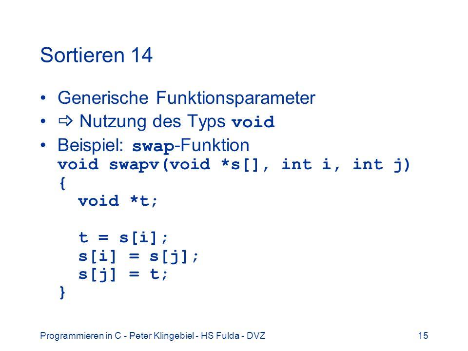 Sortieren 14 Generische Funktionsparameter  Nutzung des Typs void