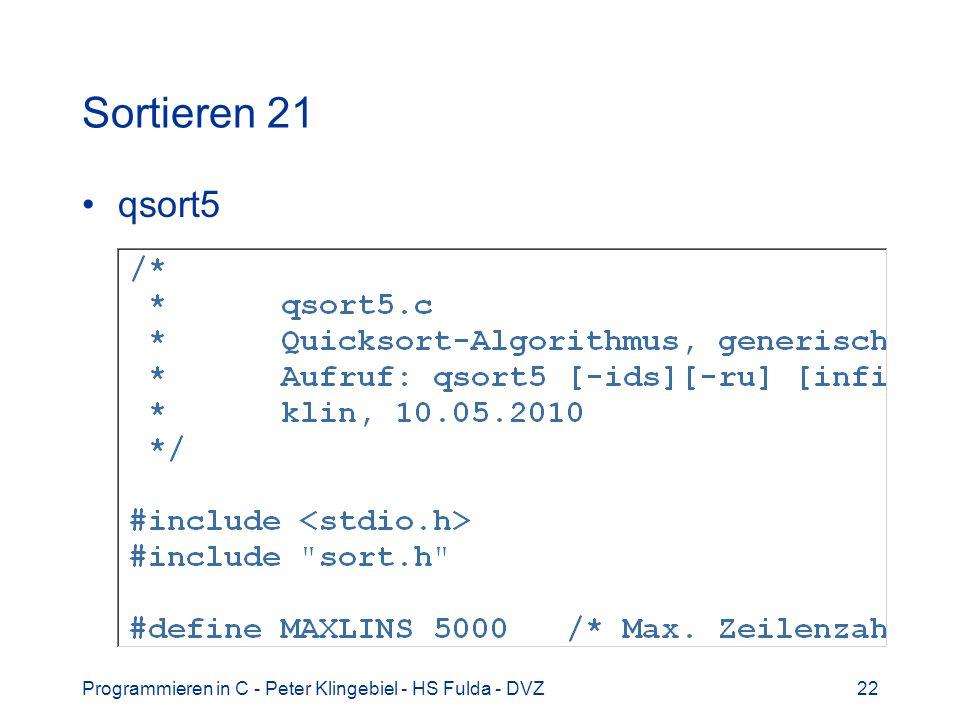 Sortieren 21 qsort5 Programmieren in C - Peter Klingebiel - HS Fulda - DVZ