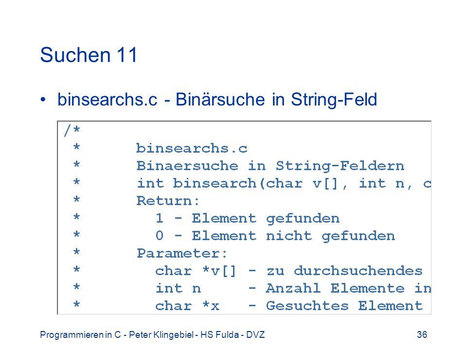 Suchen 11 binsearchs.c - Binärsuche in String-Feld