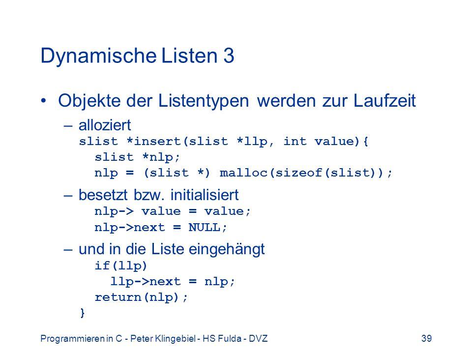 Dynamische Listen 3 Objekte der Listentypen werden zur Laufzeit