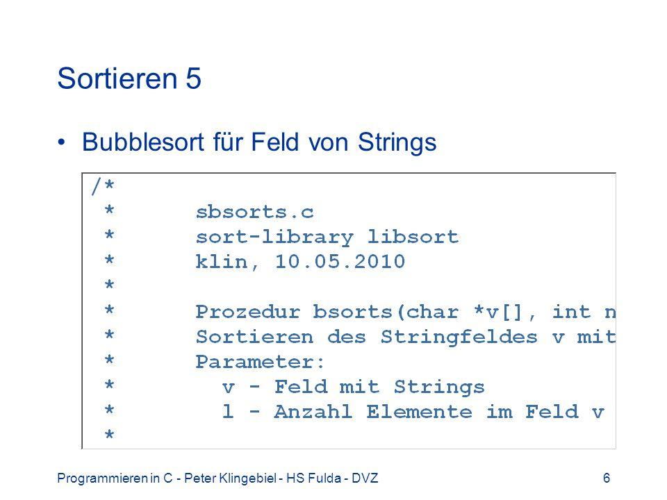 Sortieren 5 Bubblesort für Feld von Strings