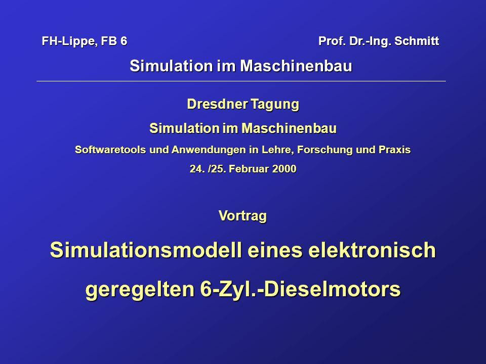 Simulationsmodell eines elektronisch geregelten 6-Zyl.-Dieselmotors