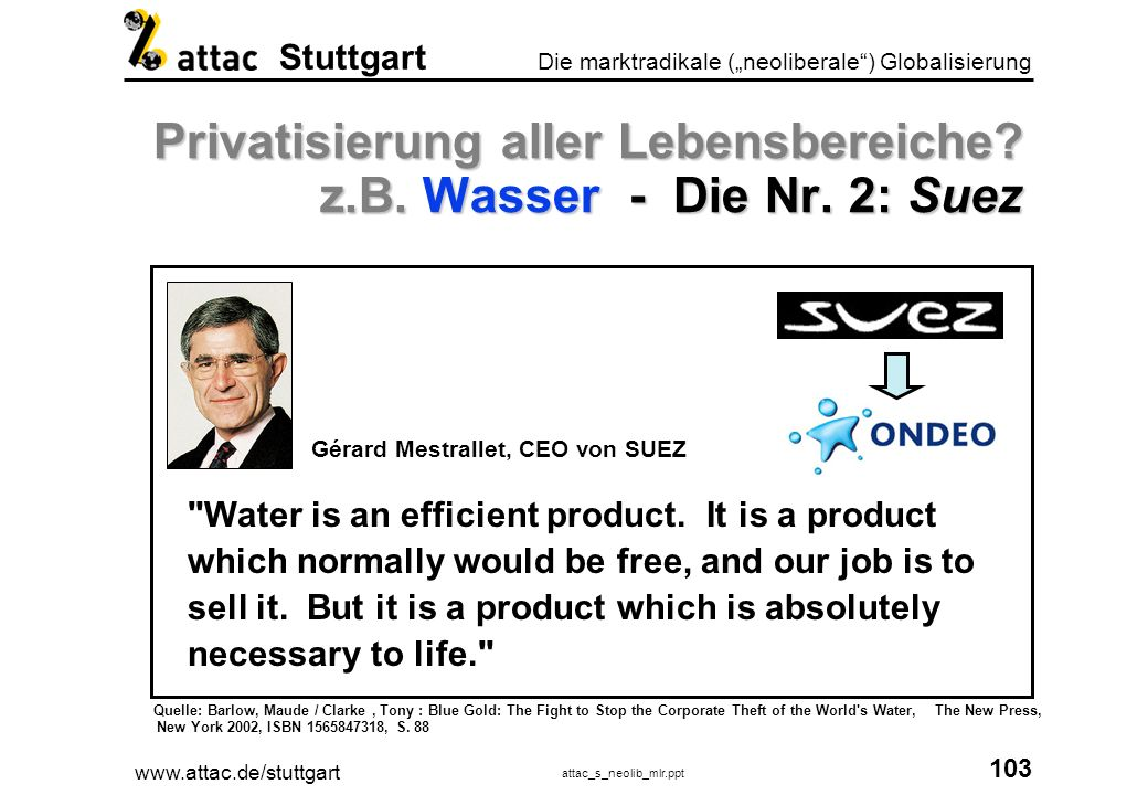 Privatisierung aller Lebensbereiche z.B. Wasser - Die Nr. 2: Suez