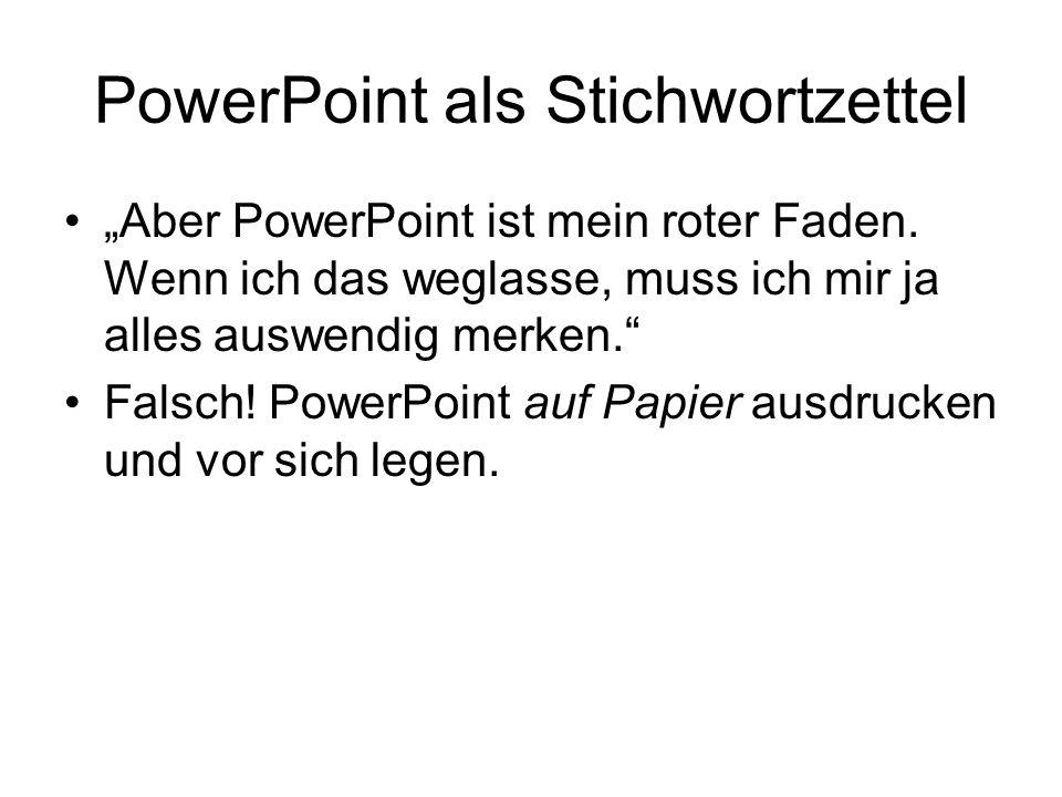 PowerPoint als Stichwortzettel