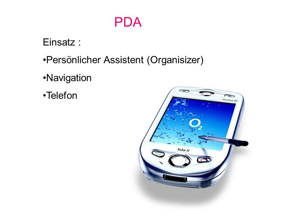 PDA Einsatz : Persönlicher Assistent (Organisizer) Navigation Telefon