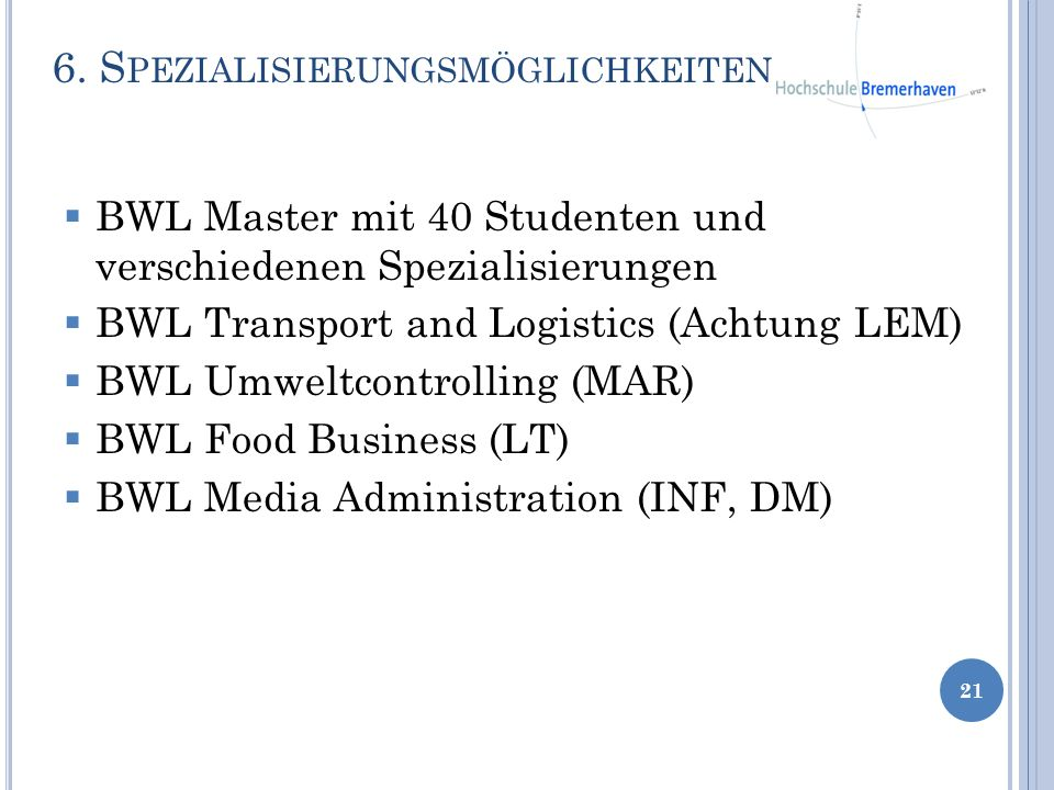 6. Spezialisierungsmöglichkeiten